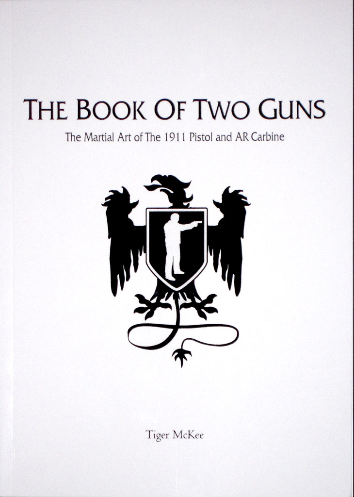 The Book of Two Guns by Tiger McKee Sheriff Jim Wilson