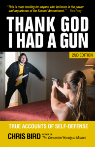 Thank God I Had A Gun, Second Edition by Chris Bird. Sheriff Jim Wilson
